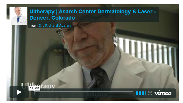 Ultherapy Dr. Asarch